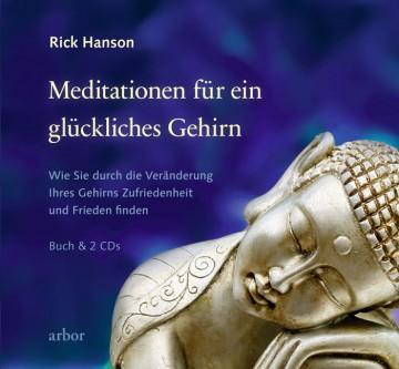 Meditationen für ein glückliches Gehirn